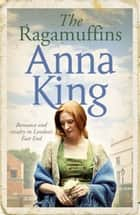 The Ragamuffins 電子書 by Anna King