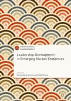 Leadership Development in Emerging Market Economies ebook by Alexandre Ardichvili,Khalil Dirani