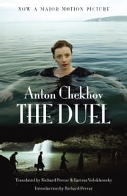 The Duel (Movie Tie-in Edition) ebook by Anton Chekhov