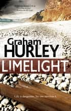 Limelight ebook by Graham Hurley