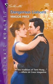 Dangerous Liaisons ebook by Maggie Price