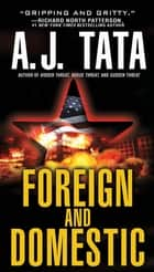 Foreign and Domestic ebook by Anthony J. Tata