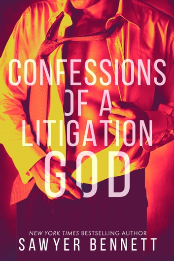 Confessions of a Litigation God - Matt's Story ebook by Sawyer Bennett