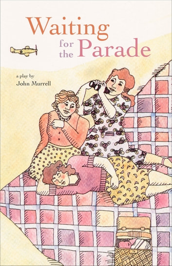 Waiting for the Parade ebook by John Murrell