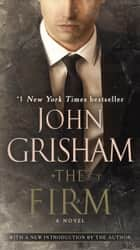 The Firm - A Novel 電子書 by John Grisham