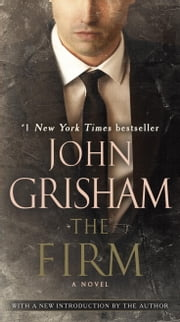 The Firm - A Novel ebook by John Grisham