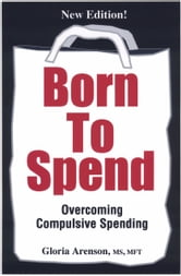 Born To Spend ebook by Gloria Arenson