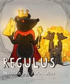 Regulus ebook by Aaron Ozee