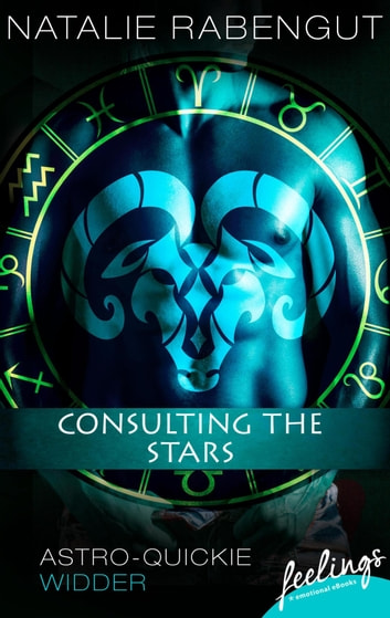 Consulting the Stars - Astro-Quickie: Widder ebook by Natalie Rabengut