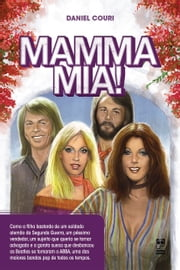 Mamma mia! ebook by Daniel Couri