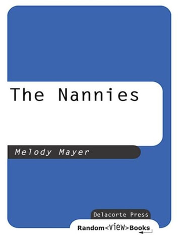The Nannies ebook by Melody Mayer