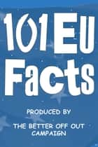 101 EU Facts ebook by Hampden Trust