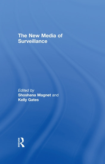 The New Media of Surveillance ebook by