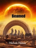 Beamed ebook by Nichole Haines