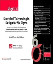 Statistical Tolerancing in Design for Six Sigma (Digital Short Cut) ebook by Randy C. Perry,David W. Bacon