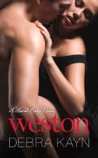 Weston ebook by Debra Kayn