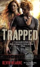 Trapped ebook by Kevin Hearne