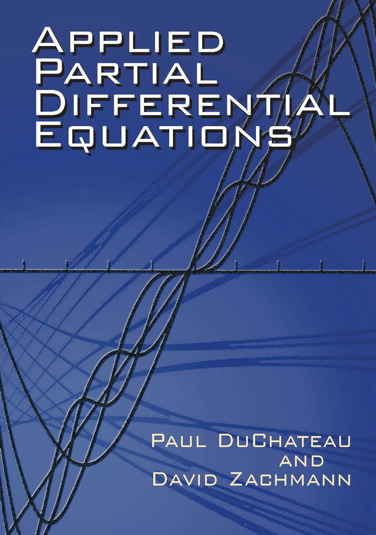 Applied Partial Differential Equations eBook by Paul DuChateau -  9780486141879 | Rakuten Kobo