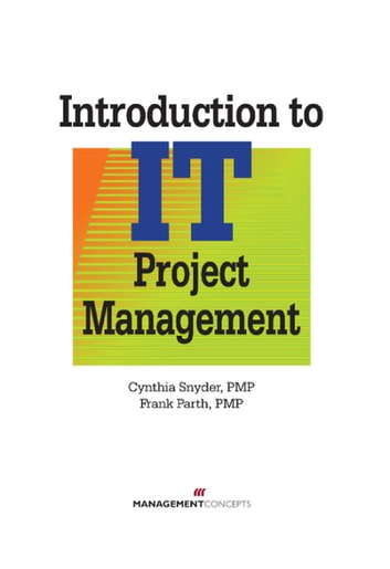 Introduction to it project management ebook by cynthia snyder pmp introduction to it project management ebook by cynthia snyder pmpfrank parth pmp fandeluxe Choice Image