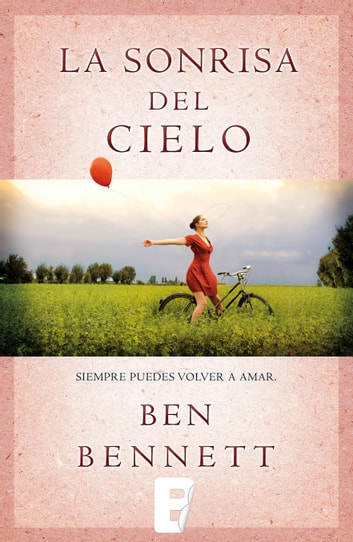 La sonrisa del cielo eBook by Ben Bennett