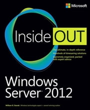 Windows Server 2012 Inside Out ebook by William Stanek