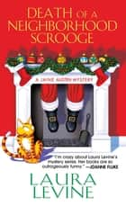 Death of a Neighborhood Scrooge ebook by Laura Levine