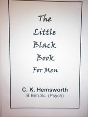 The Little Black Book For Men ebook by C. K. Hemsworth