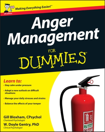 Anger Management For Dummies ebook by W. Doyle Gentry,Gill Bloxham