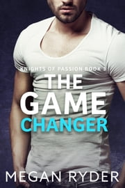 The Game Changer ebook by Megan Ryder