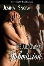 The Diary of Anna's Submission ebook by