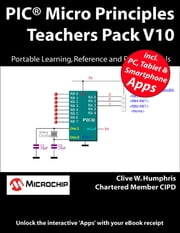 PIC® Micro Principles Teachers Pack V10 ebook by Clive W. Humphris