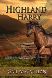 Highland Harry ebook by Gail MacMillan