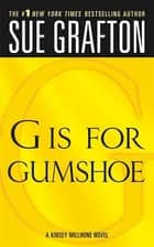 """G"" is for Gumshoe - A Kinsey Millhone Mystery ekitaplar by Sue Grafton"