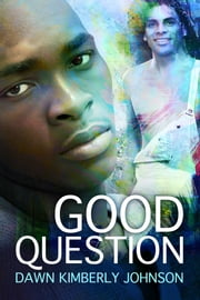 Good Question ebook by Dawn Kimberly Johnson