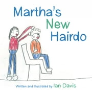 Martha's New Hairdo ebook by Ian Davis