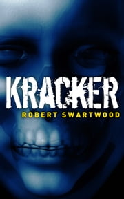 Kracker (A Short Story) ebook by Robert Swartwood