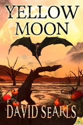 Yellow Moon ebook by David Searls