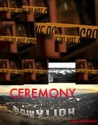 Ceremony ebook by John Bankston