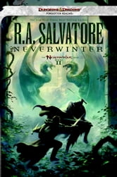 Neverwinter: Neverwinter Saga, Book II - The Neverwinter Saga, Book II ebook by R.A. Salvatore