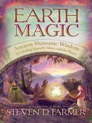Earth Magic ebook by Steven Farmer