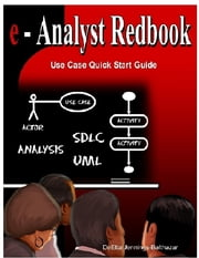 E-Analyst Redbook: Use Case Quick Start Guide ebook by DeEtta Jennings-Balthazar