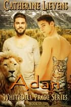 Adan ebook by Catherine Lievens