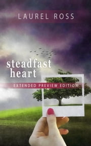 Steadfast Heart - Extended Preview Edition ebook by Laurel Ross