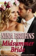 Midsummer Bride - a full-length sexy romantic suspense ebook by Nina Bruhns