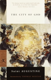 The City of God ebook by St. Augustine,Marcus Dods,Thomas Merton