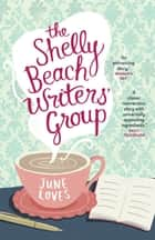 The Shelly Beach Writers' Group ebook by