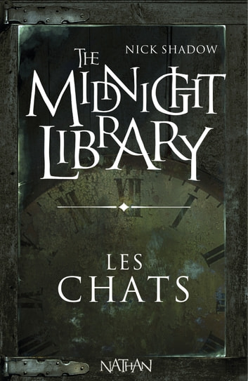 Les chats - Mini Midnight Library ebook by Nick Shadow