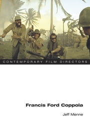 Francis Ford Coppola ebook by Jeff Menne