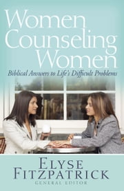 Women Counseling Women ebook by Elyse Fitzpatrick