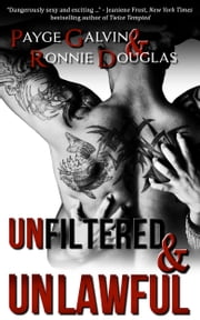 Unfiltered & Unlawful ebook by Payge Galvin,Ronnie Douglas